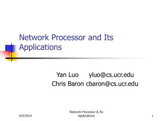 Network Processor and Its Applications