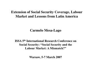 Extension of Social Security Coverage, Labour Market and Lessons from Latin America