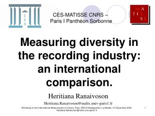 Measuring diversity in the recording industry: an international comparison.