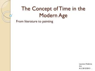 The Concept of Time in the Modern Age