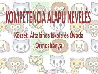 KOMPETENCIA ALAPÚ NEVELÉS