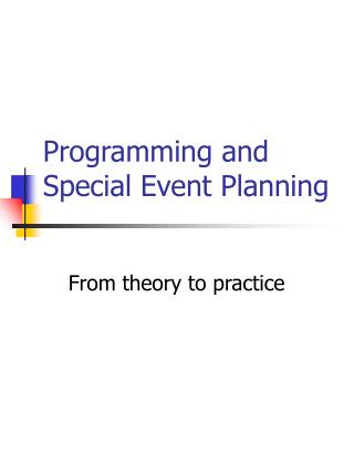 Programming and Special Event Planning