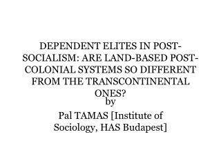 by Pal TAMAS [Institute of Sociology, HAS Budapest]