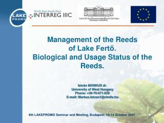 Management of the Reeds  of Lake Fertő. Biological and Usage Status of the Reeds.