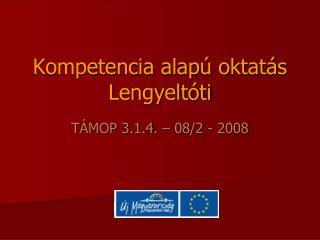 Kompetencia alapú oktatás Lengyeltóti