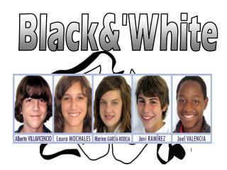 Black&'White