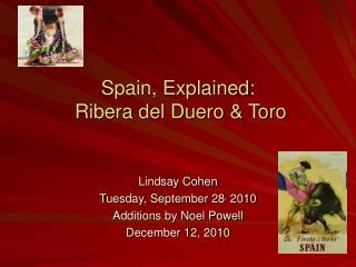 Spain, Explained:  Ribera del Duero & Toro