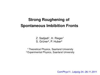 Strong Roughening of  Spontaneous Imbibition Fronts