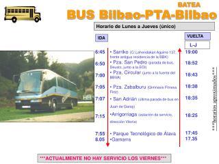 BUS Bilbao-PTA-Bilbao