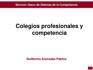 Colegios profesionales y competencia