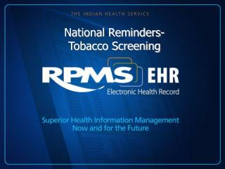 National Reminders- Tobacco Screening