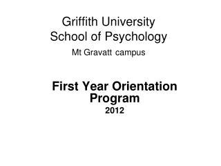Griffith University School of Psychology Mt Gravatt campus
