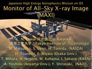 Japanese High Energy Astrophysics Mission on ISS Monitor of All-Sky X-ray Image (MAXI)