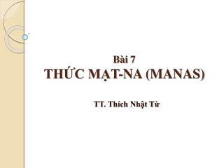 Bài  7 THỨC MẠT-NA (MANAS)