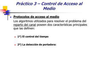 Práctico 3 – Control de Acceso al Medio