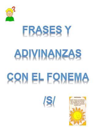 Frases y  adivinanzas Con el fonema  /s/