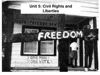 Unit 5: Civil Rights and Liberties