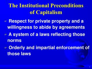 The Institutional Preconditions of Capitalism