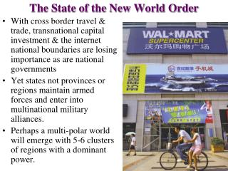 The State of the New World Order