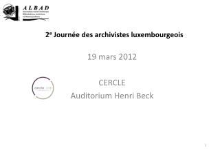 2 e  Journée  des archivistes luxembourgeois