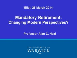 Mandatory Retirement: Changing Modern Perspectives?