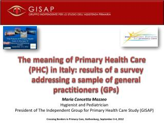 Crossing Borders in Primary Care,  Gothenburg ,  September  3-4, 2012