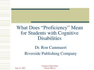 What Does  Proficiency  Mean for Students with Cognitive Disabilities