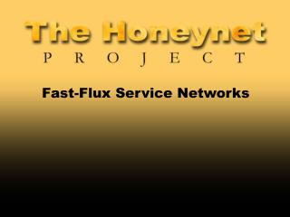 Fast-Flux Service Networks