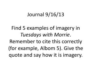 Share those five examples with your group and try to decide why  Albom  used them as he did.