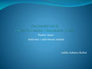 Seminarski rad iz  Operativni sistem i racunarske  mreze