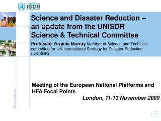 Professor Virginia Murray Member of Science and Technical committee for UN International Strategy for Disaster Reduction
