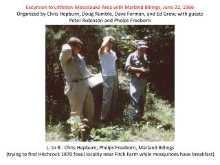 Excursion to Littleton-Moosilauke Area with Marland Billings, June 22, 1966