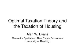 Optimal Taxation Theory and the Taxation of Housing