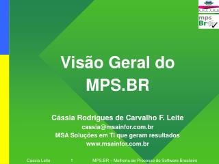Visão Geral do  MPS.BR