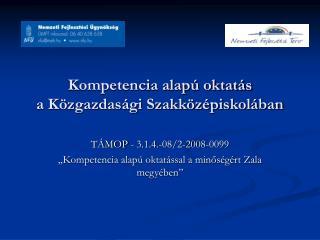 Kompetencia alapú oktatás a Közgazdasági Szakközépiskolában