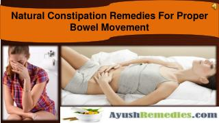 Natural Constipation Remedies For Proper Bowel Movement