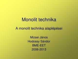 Monolit technika