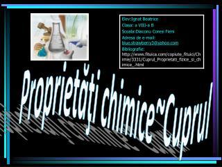 Proprietăţi chimice~Cuprul
