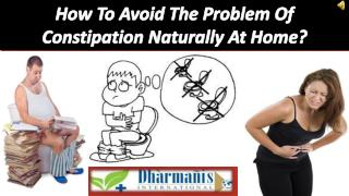 How To Avoid The Problem Of Constipation Naturally At Home?