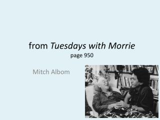 from  Tuesdays with Morrie page 950