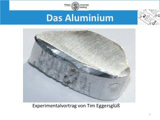 Das Aluminium