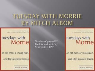 Tuesday with  M orrie by Mitch  A lbom