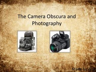 The Camera  Obscura  and  Photography