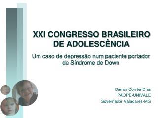 XXI CONGRESSO BRASILEIRO DE ADOLESC�NCIA