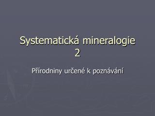 Systematická mineralogie 2