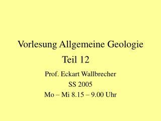 Vorlesung Allgemeine Geologie