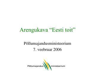 """Arengukava """"Eesti toit"""""""
