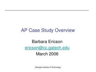 AP Case Study Overview
