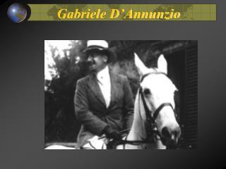Gabriele D�Annunzio