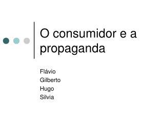 O consumidor e a propaganda